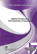 ASPECTOS TÉCNICOS DE LAS COMUNICACIONES Y TRANSMISIONES