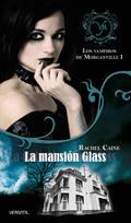 LA MANSIÓN DE GLASS. LOS VAMPIROS DE MORGANVILLE 1