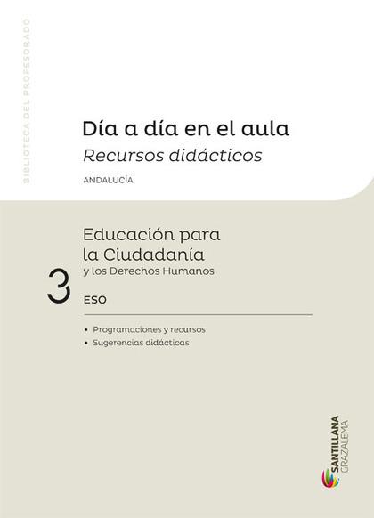 3ESO DIA A DIA EDU.CIUDADA ANDAL ED16.