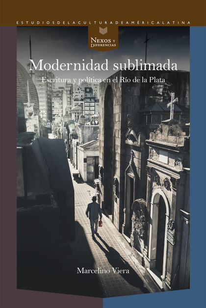 MODERNIDAD SUBLIMADA                                                            ESCRITURA Y POL