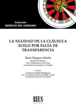 LA NULIDAD DE LA CLÁUSULA SUELO POR FALTA DE TRANSPARENCIA