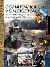 SCHARNHORST Y GNEISENAU (IMAGENES GUERRA 43)