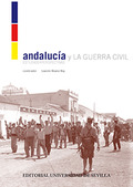 ANDALUCÍA Y LA GUERRA CIVIL. ESTUDIOS Y PERSPECTIVAS
