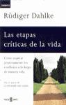 LAS ETAPAS CRITICAS DE LA VIDA