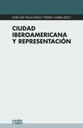 CIUDAD IBEROAMERICANA Y REPRESENTACIÓN