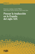 PENSAR LA TRADUCCIÓN EN LA ESPAÑA DEL SIGLO XIX