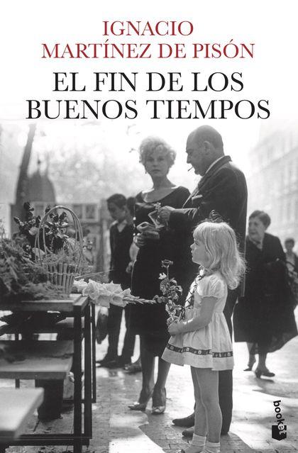 EL FIN DE LOS BUENOS TIEMPOS.
