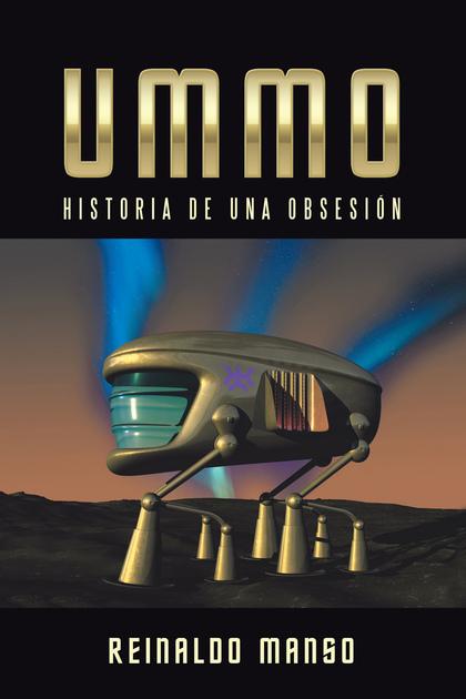 UMMO. HISTORIA DE UNA OBSESIÓN