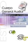 TEST Y SIMULACROS DE EXAMEN CUERPO GENERAL AUXILIAR DE LA ADMINISTRACIÓN DEL EST.