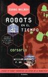 ROBOTS EN EL TIEMPO CORSARIO