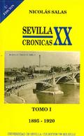 SEVILLA: CRÓNICAS DEL SIGLO XX (1895-1920).