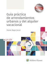 GUÍA PRÁCTICA DE ARRENDAMIENTOS URBANOS Y DEL ALQUILER VACACIONAL