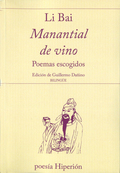 MANANTIAL DE VINO. POEMAS ESCOGIDOS