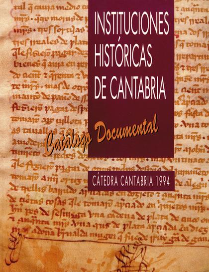 CÁTEDRA CANTABRIA 94 : CATÁLOGO DOCUMENTAL