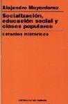 SOCIALIZACIÓN, EDUCACIÓN SOCIAL, CLASES POPULARES, ESTUDIOS HISTÓRICOS