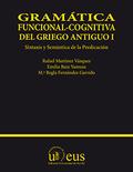 GRAMÁTICA FUNCIONAL-COGNITIVA DEL GRIEGO ANTIGUO I.