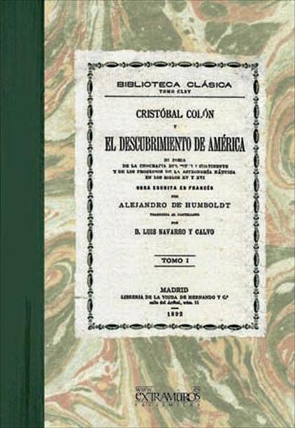Cristobal Colon y el descubrimiento de Ameríaca. Tomo I