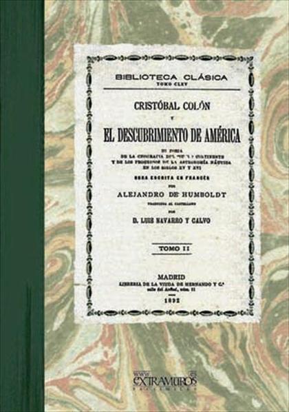 Cristóbal Colón y el descubrimiento de América. Tomo II