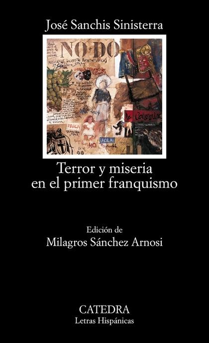 Terror y miseria en el primer franquismo