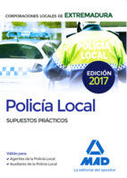 POLICIA LOCAL EXTREMADURA SUPUESTOS PRACTICOS 2017.
