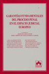 GARANTIAS FUNDAMENTALES PROCESO PENAL ESPACIO JUDI