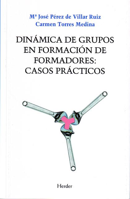 DINAMICA DE GRUPOS FORMACION DE FORMADORES