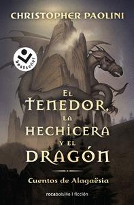 EL TENEDOR, LA HECHICERA Y EL DRAGÓN. ERAGON 5.