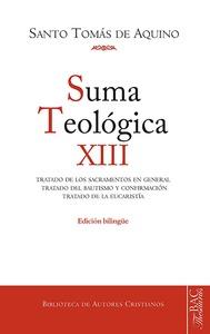 SUMA TEOLÓGICA. SUMA TEOLÓGICA. XII (3 Q. 60-83): TRATADO DE LOS SACRAMENTOS EN