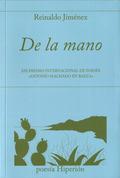 DE LA MANO. XXI PREMIO INTERNACIONAL «ANTONIO MACHADO EN BAEZA»