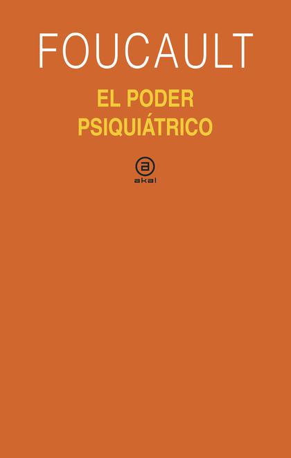 EL PODER PSIQUIÁTRICO