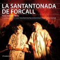 LA SANTANTONADA DE FORCALL : FESTA MEDIEVAL DEL FOC