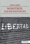 NOSOTROS, LOS DE ENTONCES.