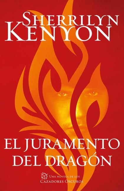 EL JURAMENTO DEL DRAGÓN (CAZADORES OSCUROS 27).