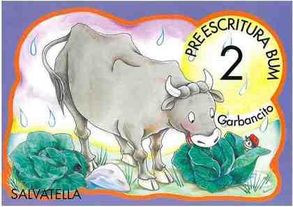 GARBANCITO, PREESCRITURA BUM 2, EDUCACIÓN INFANTIL