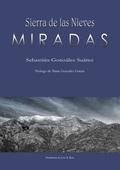 SIERRA DE LAS NIEVES : MIRADAS