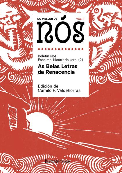 DO MELLOR DE NÓS II. ESCOLMA-MOSTRARIO XERAL DO BOLETÍN NÓS (VOL. 2): AS BELAS L.