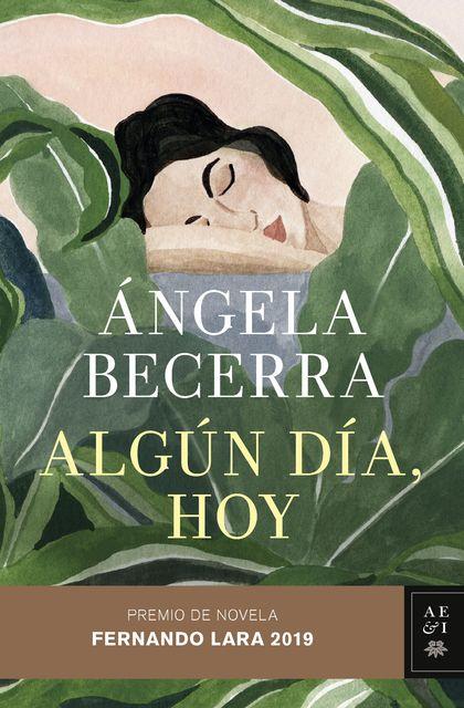 ALGÚN DÍA, HOY (PREMIO FERNANDO LARA 2019)