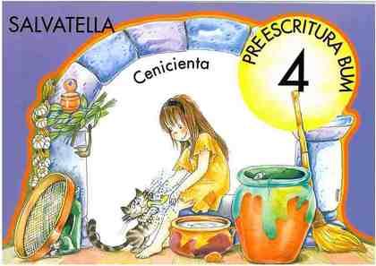 CENICIENTA, PREESCRITURA BUM 4, EDUCACIÓN INFANTIL
