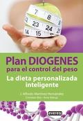 PLAN DIÓGENES PARA EL CONTROL DEL PESO : LA DIETA PERSONALIZADA INTELIGENTE