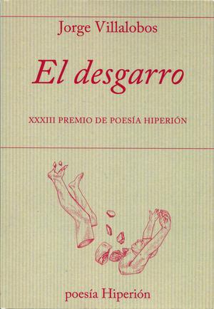 EL DESGARRO.XXXIII PREMIO DE POESÍA HIPERION