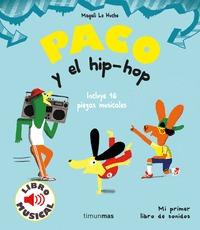 PACO Y EL HIP-HOP. LIBRO MUSICAL