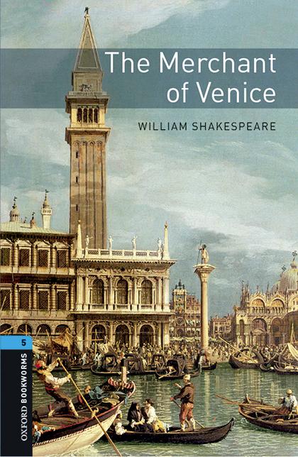 THE MERCHANT OF VENICE    **5-OXFORD BOOKWORMS *