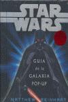 STAR WARS: GUÍA DE LA GALAXIA POP-UP