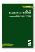 LEY DE ENJUICIAMIENTO CRIMINAL. ADAPTADA A LAS REFORMAS EFECTUADAS POR LA LEY ORGÁNICA 13/2015