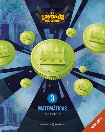 MATEMÁTICAS 3ºPRIMARIA. LA LEYENDA DEL LEGADO 2019.