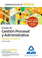 CUERPO DE GESTIÓN PROCESAL Y ADMINISTRATIVA.TEMARIO VOL. III.T. LIBRE.