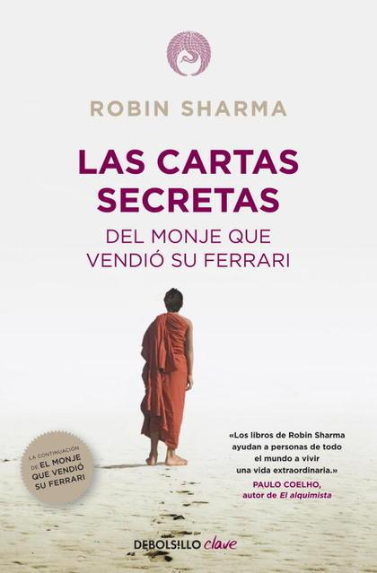 LAS CARTAS SECRETAS DEL MONJE QUE VENDIÓ SU FERRARI (PROV.).