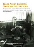 JOSEP ANTON BAIXERAS, LITERATURA I ACCIÓ CÍVICA