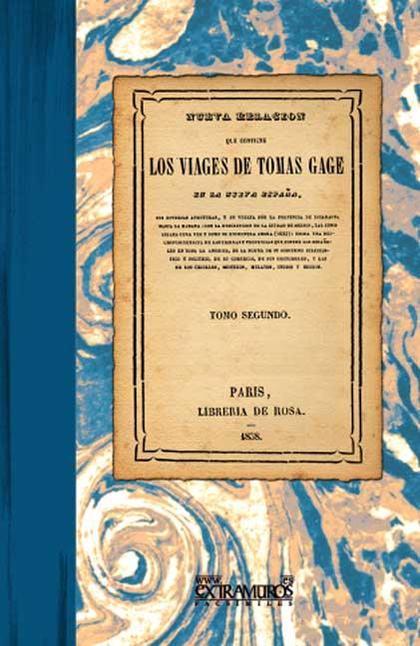 Los viages de Tomas Gage en la Nueva España. Tomo II