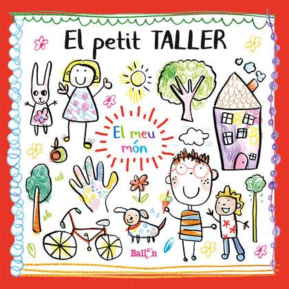 EL PETIT TALLER - EL MEU MÓN